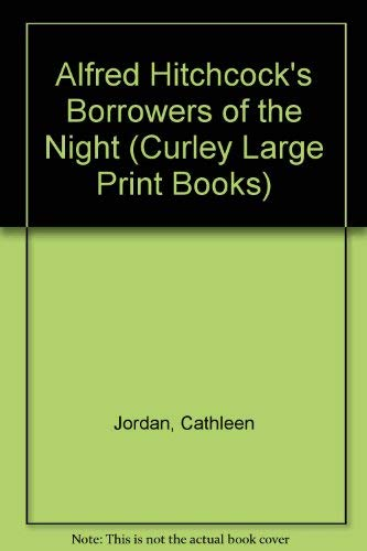 9780792715146: Alfred Hitchcock's Borrowers of the Night (Curley Large Print Books)