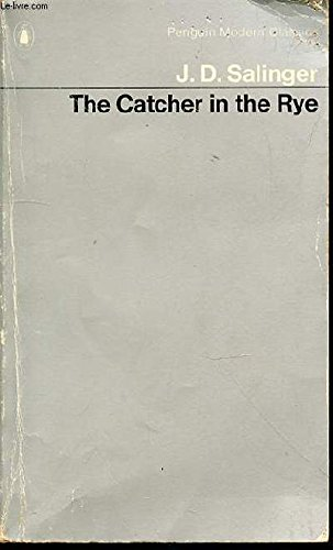 The Catcher in the Rye: salinger, j