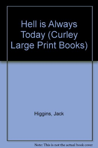 9780792715207: Hell Is Always Today/Largeprint (Curley Large Print Books)