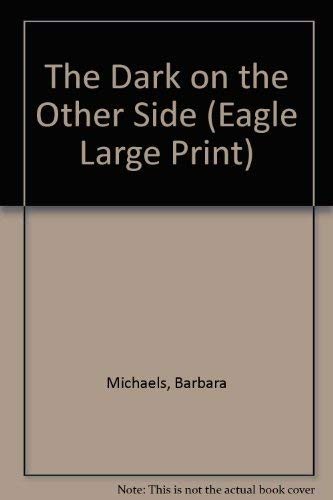 9780792715252: The Dark on the Other Side (Eagle Large Print)