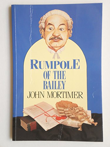 9780792715313: Rumpole of the Bailey (Paragon Large Print)