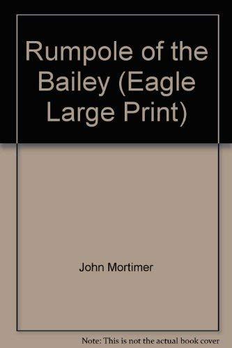 9780792715320: Rumpole of the Bailey (Eagle Large Print)