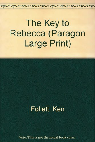 9780792715375: The Key to Rebecca (Paragon Large Print)