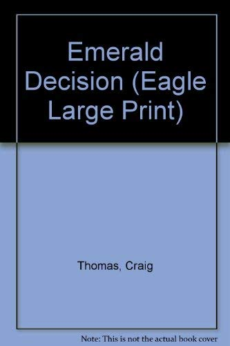 9780792715405: Title: Emerald Decision Eagle Large Print