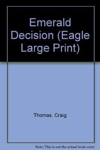 9780792715405: Emerald Decision (Eagle Large Print)