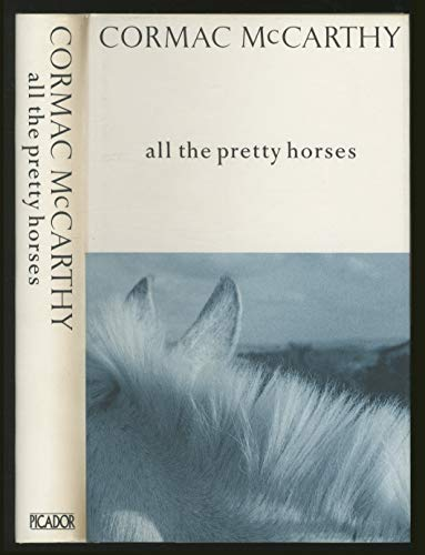 9780792715764: All the Pretty Horses (The Border Trilogy)