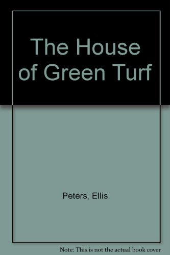 9780792715832: The House of Green Turf