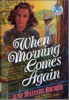 9780792716136: When morning comes again