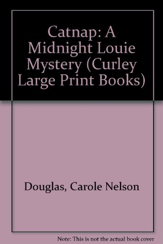 9780792716440: Catnap: A Midnight Louie Mystery (Curley Large Print Books)