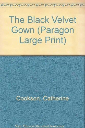9780792716730: The Black Velvet Gown (Paragon Large Print)