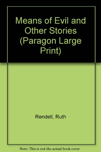 9780792716754: Means of Evil and Other Stories (Paragon Large Print)