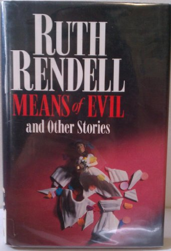 Means of Evil: And Other Stories: Ruth Rendell