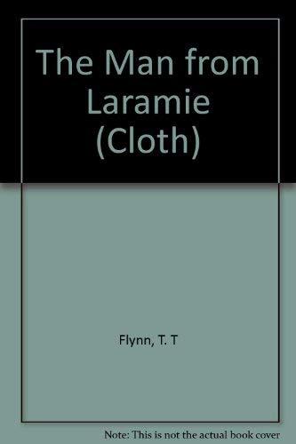 9780792717157: The Man from Laramie (CLOTH)