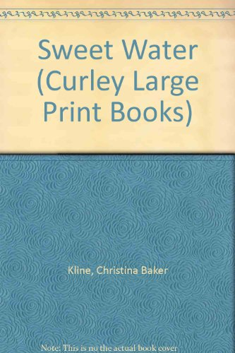 9780792717386: Sweet Water (Curley Large Print Books)