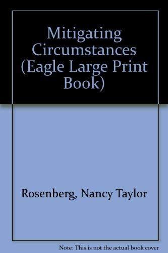 9780792717539: Mitigating Circumstances (Eagle Large Print Book)