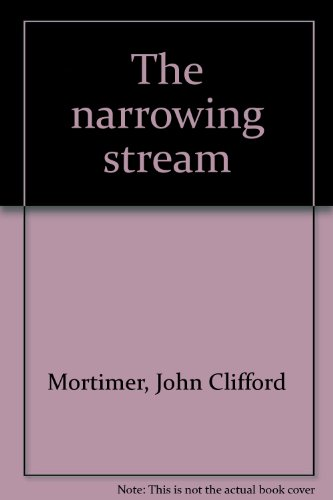 9780792717997: The narrowing stream