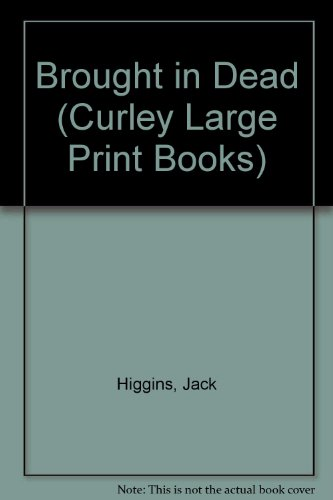 9780792718222: Brought in Dead (Curley Large Print Books)