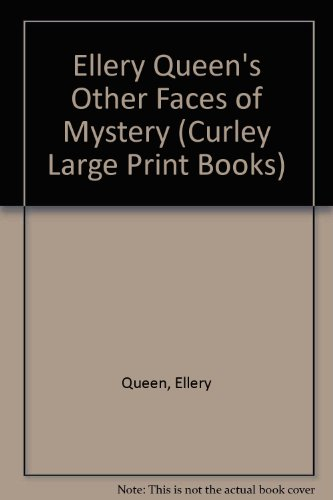 9780792718314: Ellery Queen's Other Faces of Mystery (Curley Large Print Books)