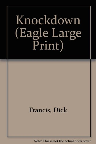 9780792718802: Knockdown (Eagle Large Print)