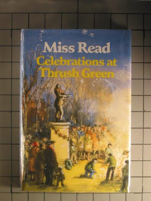 9780792719212: Celebrations at Thrush Green (Eagle Large Print)