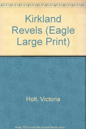 9780792719236: Kirkland Revels (Eagle Large Print)