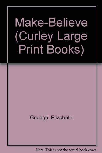 9780792719496: Make-Believe (Curley Large Print Books)