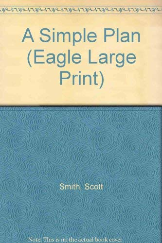 9780792719526: A Simple Plan (Eagle Large Print)