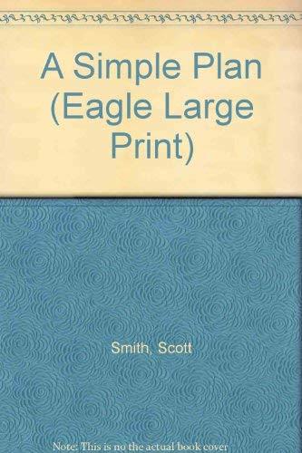 9780792719526: A Simple Plan (Eagle Large Print)