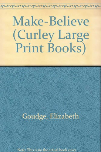 9780792719755: Make-Believe (Curley Large Print Books)