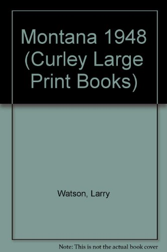 9780792720492: Montana 1948 (Curley Large Print Books)