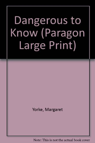 9780792720553: Dangerous to Know (Paragon Large Print)