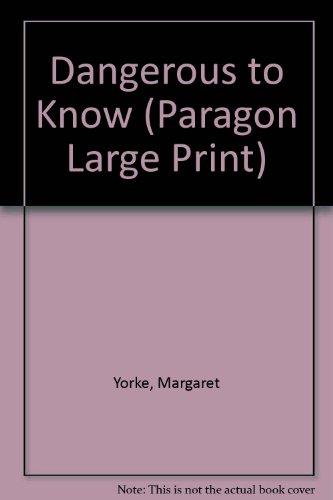 9780792720553: Dangerous to Know (Paragon Large Print)