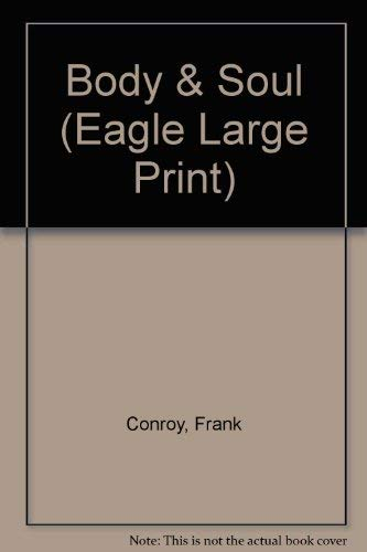 9780792720645: Body & Soul (Eagle Large Print)