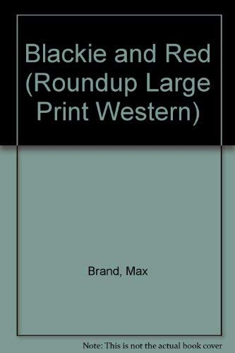 9780792720829: Blackie and Red (Roundup Large Print Western)