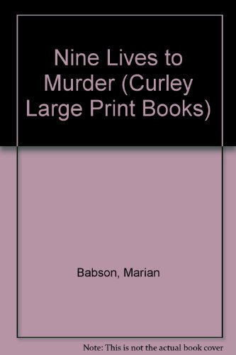 9780792721246: Nine Lives to Murder (Curley Large Print Books)