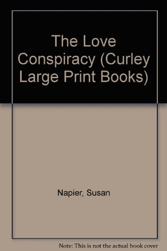 9780792721734: The Love Conspiracy (Curley Large Print Books)