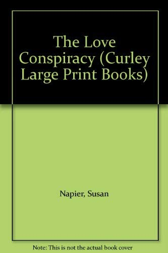 9780792721741: The Love Conspiracy (Curley Large Print Books)