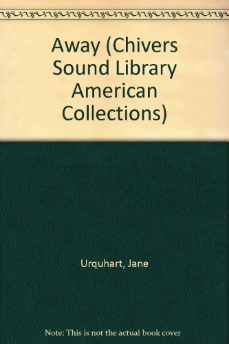 9780792722472: Away (Chivers Sound Library American Collections)