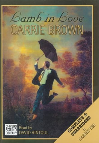 Lamb in Love (Chivers Sound Library American Collections): Brown, Carrie