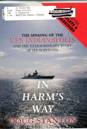 9780792725114: In Harm's Way: The Sinking of the USS Indianapolis and the Extraordinary Story of Its Survivors