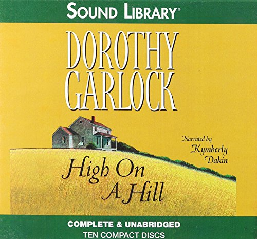 High on a Hill -: Dorothy Garlock