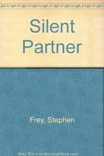 Silent Partner (9780792728108) by Stephen W. Frey