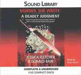 Murder, She Wrote: A Deadly Judgment: Fletcher, Jessica, Bain, Donald