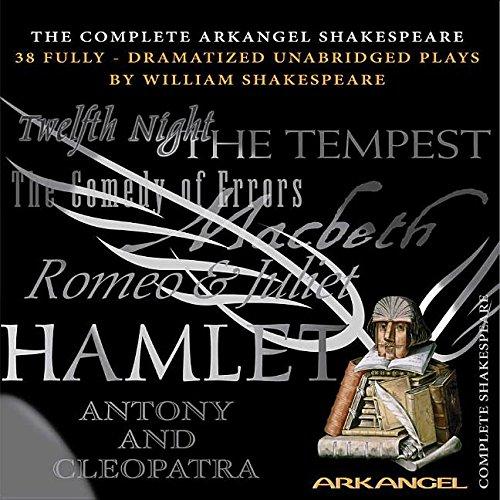 The Complete Arkangel Shakespeare -: William Shakespeare