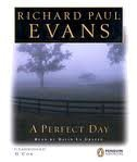 A Perfect Day: Evans, Richard Paul