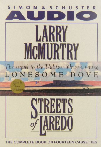 Streets of Laredo: Sequel to Lonesome Dove (0792731522) by McMurtry, Larry