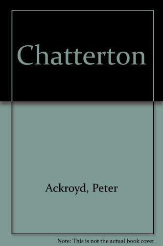 Chatterton: Ackroyd, Peter