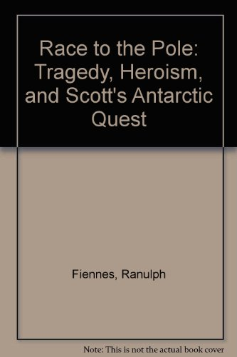 Race To The Pole: Tragedy, Heroism, And Scott's Antarctic Quest - Unabridged Audio Book on CD:...