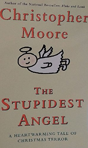 9780792734000: The Stupidest Angel: A Heartwarming Tale Of Christmas Terror