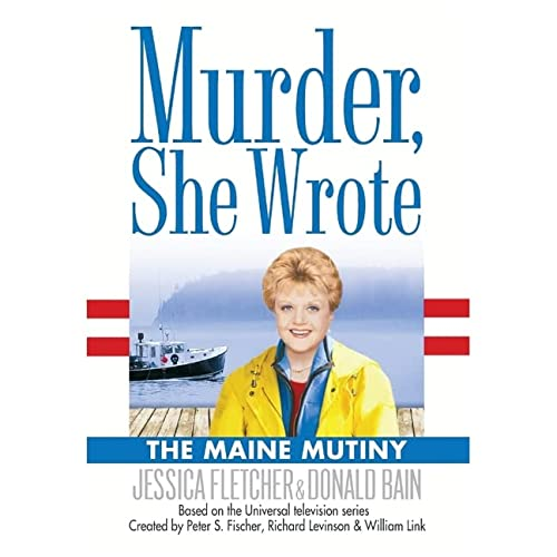 9780792735274: The Maine Mutiny Lib/E: A Murder, She Wrote Mystery